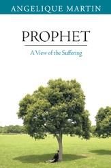 Prophet: A View of the Suffering - eBook