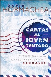 Cartas al Joven Tentado  (Letters to My Tempted Friend)