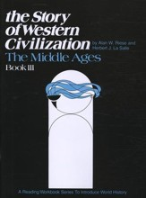 The Story Of Western Civilization, Book 3: The Middle Ages