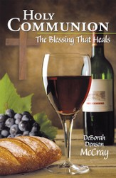 Holy Communion: The Blessing That Heals - eBook