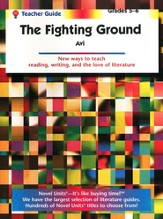 Fighting Ground, Novel Units Teacher's Guide, Grades 5-6