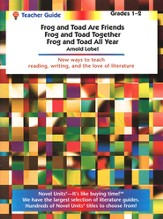 Frog & Toad All Year/Are Friends/Together, Novel Units Teacher 1-2