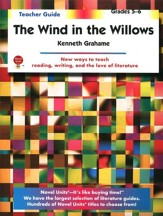 The Wind in the Willows, Novel Units Teacher's Guide, Grades 5-6