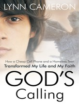 God's Calling: How a Cheap Cell Phone and a Homeless Teen Transformed My Life and My Faith - eBook