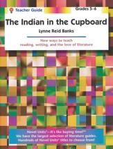 The Indian in the Cupboard, Novel Units Teacher's Guide, Gr. 5-6