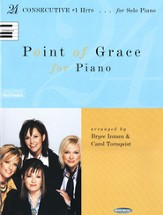 Point of Grace for Piano: 24 Consecutive #1 Hits for for Solo Piano