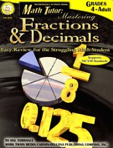 Math Tutor: Mastering Fractions & Decimals Gr 4-12