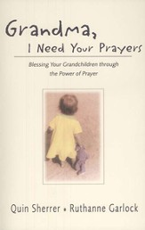 Grandma, I Need Your Prayers - eBook