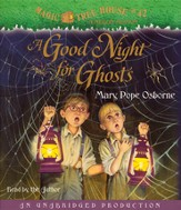 Magic Tree House #42: A Good Night for Ghosts Unabridged Audiobook on CD