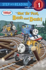 Not So Fast, Bash and Dash! (Thomas & Friends) - eBook