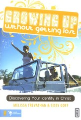 Growing Up Without Getting Lost - eBook