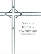 God Will Tenderly Comfort You, Sympathy Notes