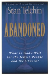 Abandoned: What Is God's Will for the Jewish People and the Church? - eBook