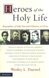 Heroes of the Holy Life - eBook