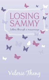 Losing Sammy: Letters through a miscarriage - eBook