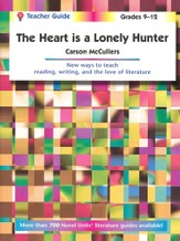 The Heart is a Lonely Hunter, Novel Units Teacher's Guide, Gr 9-12