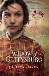 Widow of Gettysburg, Heroines Behind the Lines Series #2 -eBook