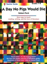 The Day No Pigs Would Die, Novel Units Teacher's Guide, Grade 7-8