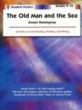The Old Man and the Sea, Novel Units Student Packet, Grades 9-12