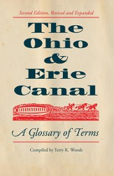 The Ohio & Erie Canal: A Glossary of Terms - eBook