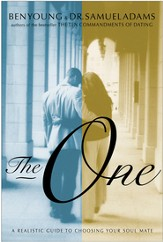 The One: A Realistic Guide to Choosing Your Soul Mate - eBook