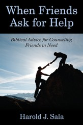 When Friends Ask for Help: Biblical Advice on Counseling Friends in Need / Digital original - eBook