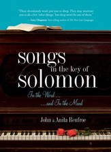 Songs in the Key of Solomon: In the Word and In the Mood - eBook