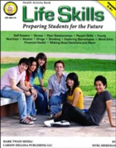 Life Skills: Preparing Students Grades 5-8