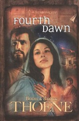 Fourth Dawn, A.D. Chronicles Series #4