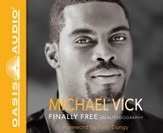 Finally Free: An Autobiography Unabridged Audiobook on CD