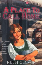 A Place To Call Home, Wildrose Series #6