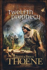Twelfth Prophecy, A.D. Chronicles Series #12