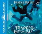 #4: Trapped at the Bottom of the Sea - unabridged audiobook on CD