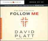 Follow Me, Unabridged Audio CD Edition: A Call to Die. A Call to Live.