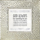 God Always Has Something For You, Framed Print, 7X7