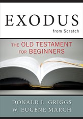Exodus from Scratch: The Old Testament for Beginners - eBook