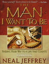 Man I want to Be, The: Finding Your Way to A Life That Counts, Video Curr.