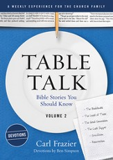 Table Talk Volume 2 - Devotions: Bible Stories You Should Know - eBook