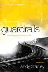 Guardrails Participant's Guide: Avoiding Regrets in Your Life - eBook