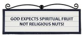 God Expects Spiritual Fruit Plaque