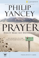 Prayer Participant's Guide: Six Sessions on Our Relationship with God - eBook