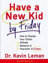 Have a New Kid by Friday, Workbook