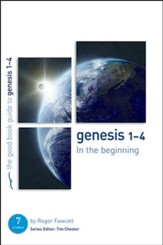 Genesis 1-4: In the Beginning