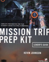 Mission Trip Prep Kit Leader's Guide - eBook