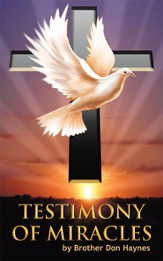 Testimony of Miracles - eBook