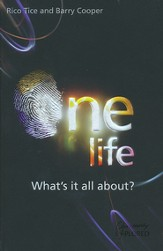 One Life: What's it all about?
