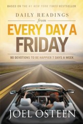 Daily Readings from Every Day a Friday: 90 Devotions to Be Happier 7 Days a Week - eBook