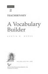 Answer Key for A Vocabulary Builder, Book 2, Grade 11
