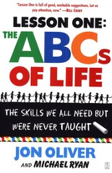 Lesson One: The ABC's of Life: The Skills We Need but Were Never Taught