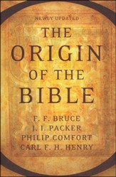 The Origin of the Bible, Updated Edition